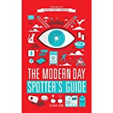 [(The Modern Day Spotter's Guide)] [ By (author) Richard Horne ] [September, 2013]
