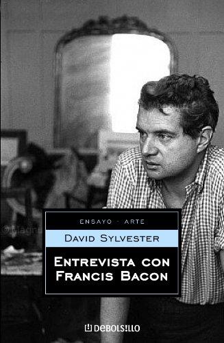 Entrevista con Francis Bacon (ENSAYO-ARTE) por David Sylvester