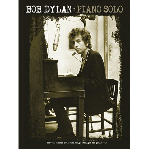 Bob Dylan: Piano Solo - Partitions
