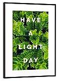 artboxONE Poster mit Rahmen Schwarz (Metallic) 60x40 cm have a Light Day von Tim Löhrs - gerahmtes Poster