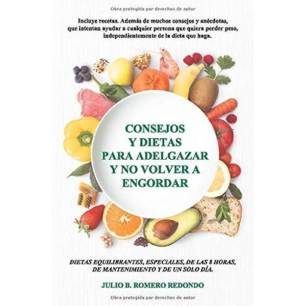 Consejos y dietas para adelgazar y no volver a engordar ...
