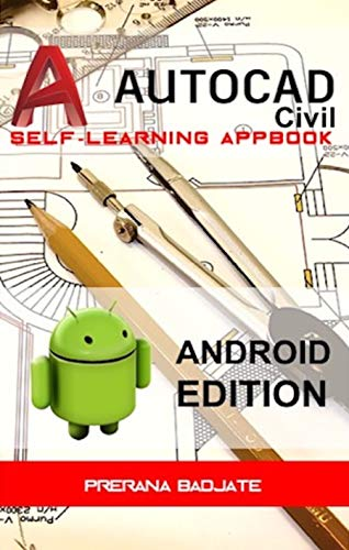 AutoCAD (Civil) Self-learning AppBOOK: (Android version) (English ...