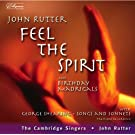 Rutter: Feel the Spirit / Birthday Madrigals / Shearing: Songs and Sonnets From Shakespeare