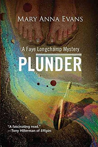[(Plunder : A Faye Longchamp Mystery)] [By (author) Mary Anna Evans] published on (March, 2012)