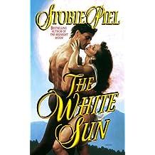 The White Sun (Futuristic Romance) by Stobie Piel (1999-01-01)
