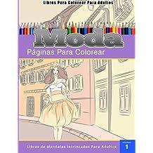 Libros Para Colorear Para Adultos: Moda (páginas para colorear-Libros De Mandalas Intrincados Para Adultos)