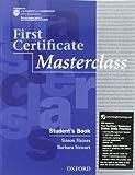 First certificate masterclass. Student's book-Workbook. Con espansione online. Per le Scuole superiori. Con Multi-ROM