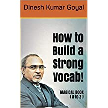 How to Build a Strong Vocab, Think Straight Magical Book (A to Z) : SAT GRE GMAT TOEFL GATE IELTS TOEIC CAT LSAT ACT Vocabulary Word Power Made Easy, Zero to One Vocabulary Builder Book