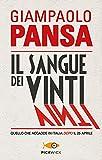 eBook Gratis da Scaricare Il sangue dei vinti Quello che accadde in Italia dopo il 25 aprile (PDF,EPUB,MOBI) Online Italiano