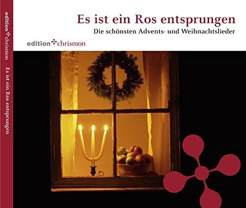 (Es ist ein Ros entsprungen: Die schönsten Advents- und Weihnachtslieder)