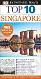 Top 10 Singapore (DK Eyewitness Travel Guide)