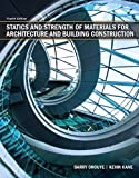 Statics and Strength of Materials for Architecture and Building Construction (Myconstructionkit)