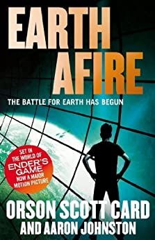 Earth Afire: Book 2 of the First Formic War by [Card, Orson Scott, Johnston, Aaron]