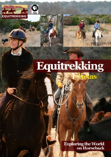 Equitrekking Season Three Texas -