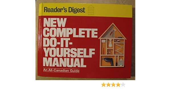 Readers digest new complete do it yourself manual amazon readers digest new complete do it yourself manual amazon 9780888501783 books solutioingenieria Gallery