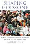 Shaping Godzone: Public Issues and Ch...