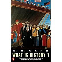 What is History?: The George Macaulay Trevelyan Lectures Delivered In The University of Cambridge (Penguin History)