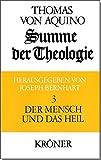 Summe der Theologie, 3 Bde., Bd.3, Der Mensch und das Heil (Kr?ners Taschenausgaben (KTA))
