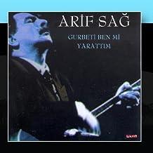 Gurbeti Ben mi Yarattim by Arif Sag (2011-01-26)