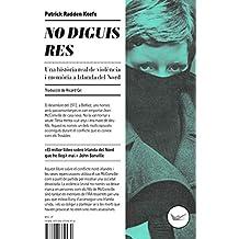 No diguis res: Una història real de violència i memòria a Irlanda del Nord (Astrolabi Book 6) (Catalan Edition)