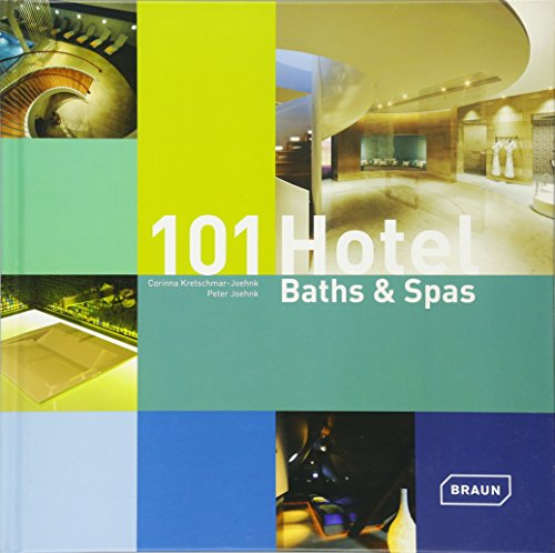 101 Hotel Baths et Spas par Peter Joehnk