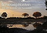 Schleswig-Holstein (Wandkalender 2016 DIN A4 quer): Schleswig-Holstein - das Jahr im nördlichsten Bundesland (Monatskalender, 14 Seiten ) (CALVENDO Natur) - Ralf Thomsen