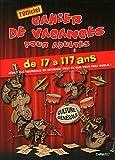 LE CAHIER DE VACANCES POUR ADULTES SPECIAL WEEK-EN