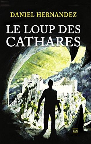 Le Loup des Cathares
