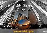 Mein Chicago. Impressionen - Gefühle - Symbole (Wandkalender 2019 DIN A3 quer): Ganz persönliche Eindrücke von Chicago (Monatskalender, 14 Seiten ) (CALVENDO Orte)