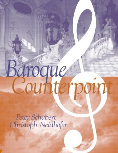 Baroque Counterpoint by Peter Schubert (2005-12-15)