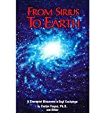 [(From Sirius to Earth: A Therapist Discovers a Soul Exchange)] [Author: Evelyn Fuqua] published on (June, 1999) bei Amazon kaufen