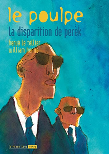 Le Poulpe, Tome 8 : La disparition de Perek