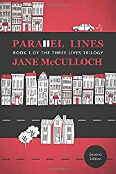 Parallel Lines: Book One of the Three Lives Trilogy