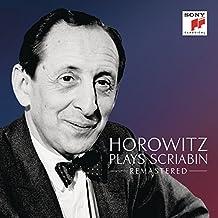 Horowitz Plays Scriabin (Remastered)