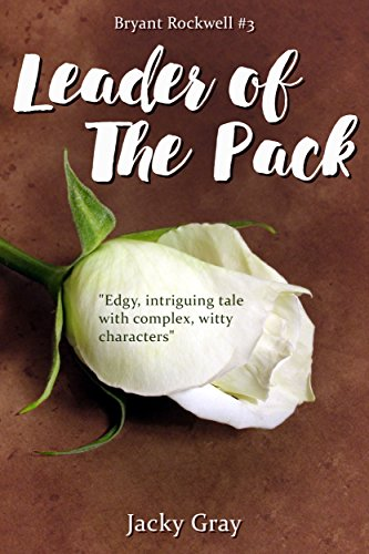 Leader of the Pack (Bryant Rockwell Book 3) (English Edition)
