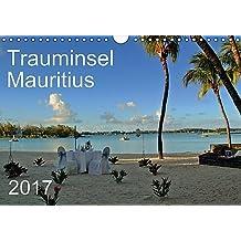 Trauminsel Mauritius (Wandkalender 2017 DIN A4 quer): Eine fotografische Reise durch Mauritius, der Trauminsel im Indischen Ozean (Monatskalender, 14 Seiten ) (CALVENDO Orte)