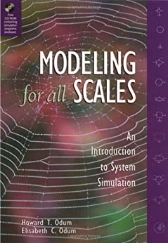 Modeling for All Scales: An Introduction to System Simulation par [Odum, Howard T., Odum, Elisabeth C.]