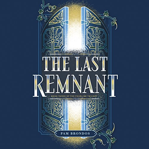 the-last-remnant-the-fourline-trilogy-book-3