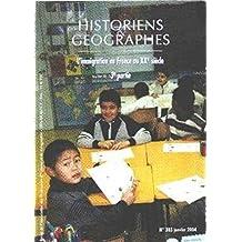 Historiens & géographes, n° 385, janvier 2004 : L immigration en France au XXe siècle, 3e partie