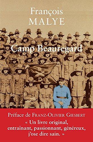Camp Beauregard (Memoires de Guerre)