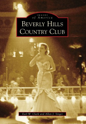 beverly-hills-country-club-images-of-america-arcadia-publishing