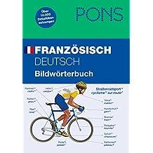PONS Bildwörterbuch Französisch: Deutsch/Französisch