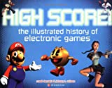 Best Topics Entertainment PC Games - High Score!: The Illustrated History of Electronic Games Review