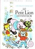 Le Petit Lion inventeur - Bibliothèque rose