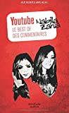 Youtube le best of des commentaires Nabilla Zahia: Nabilla Zahia