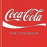 Coca Cola the Cookbook (Cookery)