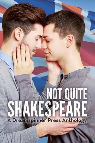 Not Quite Shakespeare