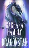 [Dragonstar] (By (author) Barbara Hambly) [published: July, 2003]