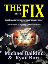 The Fix by Michael Balkind (2014-01-10)