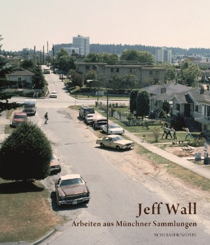 Jeff Wall: Works from Munich Collections (German Edition) by Schirmer Mosel (2013-12-16)